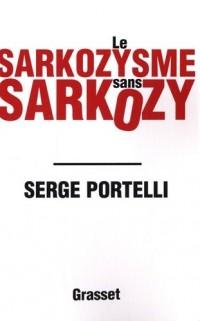 Le sarkozysme sans Sarkozy