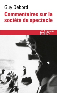 Commentaires sur la société du spectacle (1988) / Préface à la quatrième édition italienne de La Société du Spectacle (1979)