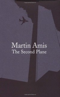 The Second Plane: September 11, 2001-2007