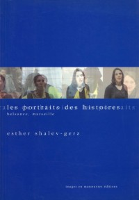 les portraits des histoires ; Belsunce, Marseille