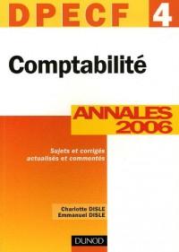 Comptabilité DPECF 4 : Annales 2006, corrigés commentés