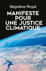 Manifeste pour une justice climatique [Poche]