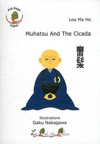 Muhatsu And The Cicada
