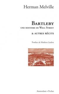 Bartleby, une histoire de Wall Street : Et autres récits