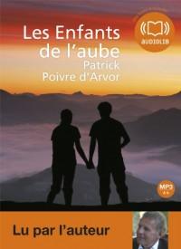 Les Enfants de l'aube - Audio livre 1 CD MP3 - 409 Mo