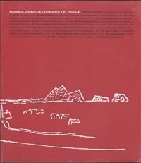 Massilia 2004bis. le Corbusier et le Paysage