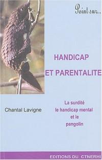 Handicap et parentalité  : Surdité, handicap, une approche anthropologique