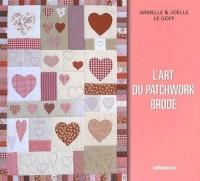 L'art du patchwork brodé