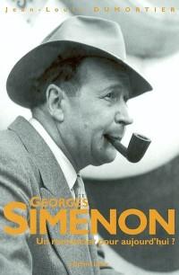 Georges Simenon, un romancier pour aujourd'hui?