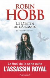 Le Fou et l'Assassin, Tome 6 : Le destin de l'assassin