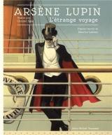 Arsène Lupin - L'étrange voyage