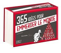 365 idées pour emmerder le monde