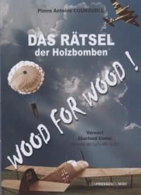 Das Ratsel Der Holzbomben