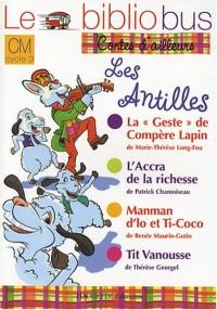 Le Bibliobus CM : Les Antilles : La