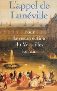 L'appel de Lunéville : Pour la résurrection du Versaille lorrain