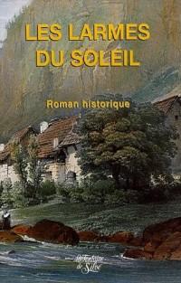 Les Larmes du Soleil Coffret en 3 volumes
