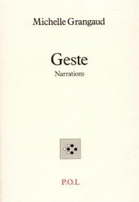 Geste: Narrations