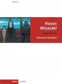 Hayao Miyazaki : Au gré du vent