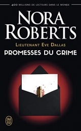 Lieutenant Eve Dallas, Tome 28 : Promesses du crime [Poche]