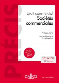 Droit commercial. Sociétés commerciales - 22e éd.: Édition 2018-2019