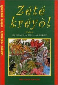 Zété kréyol : Langue régionale créole guyanais cycle 3