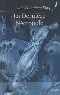 La Derniere Necropole
