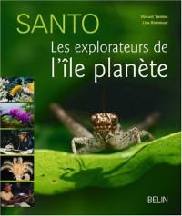 Santo : Les explorateurs de l'île-planète