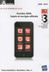 Annales Atout+3 : Concours 2009, sujets et corrigés