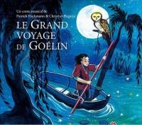 Le grand voyage de Goélin (1CD audio)