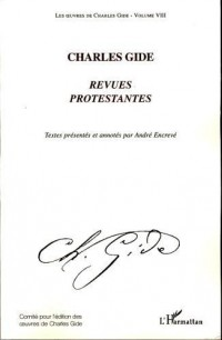 Les oeuvres de Charles Gide, volume 8: Revues protestantes