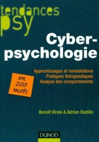 Cyberpsychologie: Remédiation des apprentissages, pratiques thérapeutiques, analyse des comportements