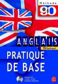 Méthode 90 : Anglais pratique de base (coffret 1 livre + 6 CD audio)