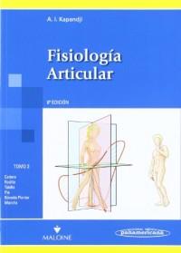 Fisiologia Articular / Articular Physiology: Esquemas comentados de mecanica humana. Miembros Inferiores / Commented Schemes of human mechanics. Lower Limb