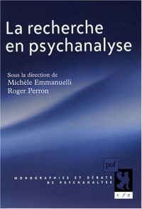 La recherche en psychanalyse