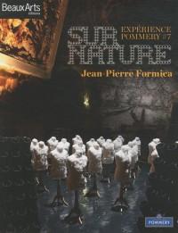 Expérience Pommery, N° 7 : Surnature par Jean-Pierre Formica