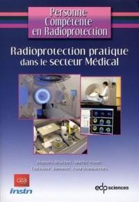 Radioprotection pratique dans le secteur médical