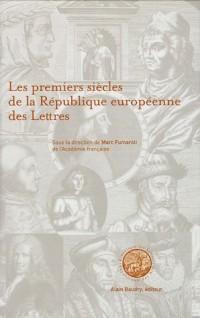 Les premiers siècles de la République européenne des Lettres : Actes du Colloque international, Paris décembre 2001