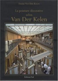 La Peinture Decorative Selon Van Der Kelen