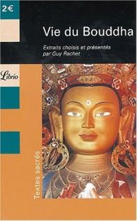 Vie du Bouddha : Extraits du Lalitâvistara