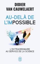Au-delà de l'impossible [Poche]