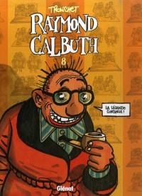 Raymond Calbuth, Tome 8 : Avec l'album souvenir 20 Ans de charentaises