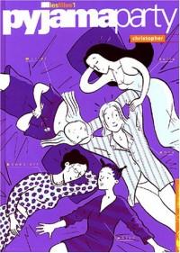 Les Filles, tome 1: Pyjama Party