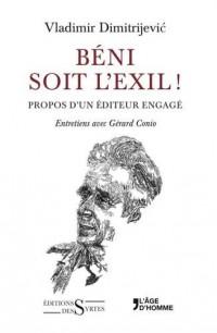 Béni soit l'exil ! : Propos d'un éditeur engagé