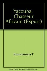 Yacouba,  Chasseur Africain (Export)
