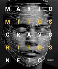 Mario Cravo Neto: Myths and Rites