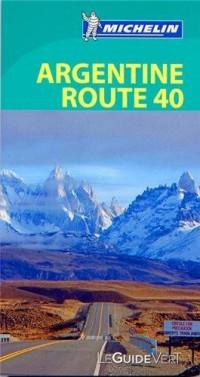 Guide Vert Argentine route 40 Michelin