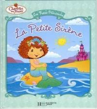 Les Fraisi-Princesses : La Petite Sirène