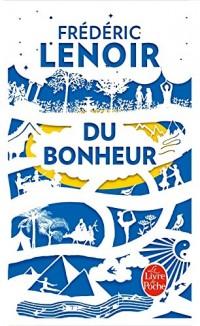 Du Bonheur, un voyage philosophique - Edition collector