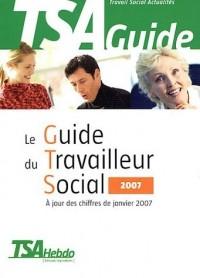 Le Guide du Travailleur Social 2007