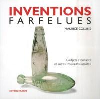 Inventions farfelues : Gadgets étonnants et autres trouvailles insolites